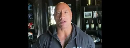 Dwayne Johnson and his family tested positive about two-and-a-half weeks ago