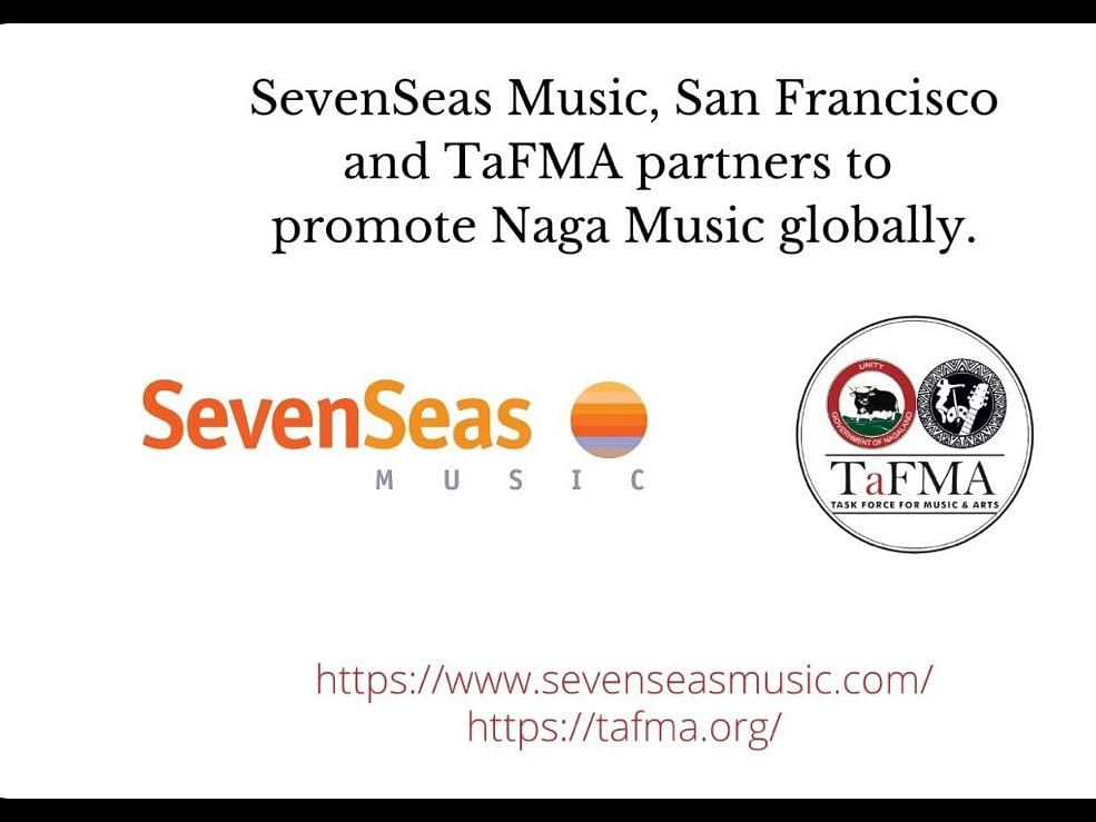 TaFMA & San Francisco's Seven Seas Music to create new avenues for Naga musicians