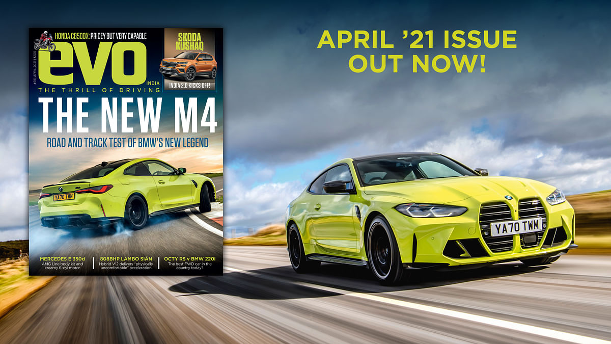 BMW M4, Merc E-Class, Lambo Sian and much more driven in the April 2021 issue of evo India