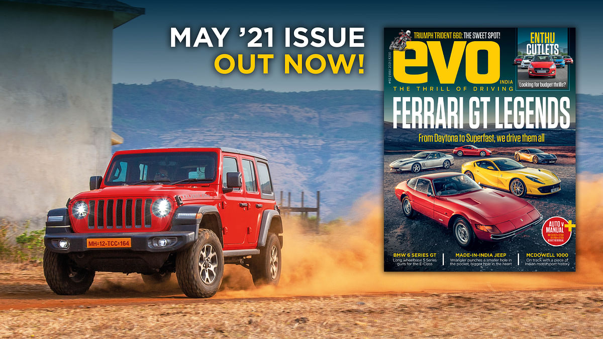 Ferrari V12 GT cars, made in India Jeep Wrangler and Triumph Trident 660 headline the May 2021 issue of evo India