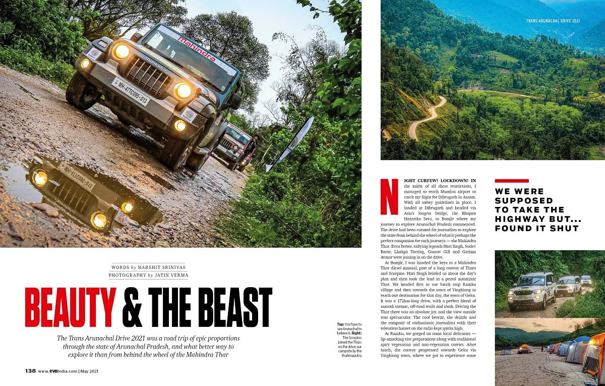 Another trip to Arunachal Pradesh, this time in the mighty Thar