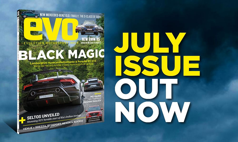 July 2019 issue of evo India magazine – On Stands Now!