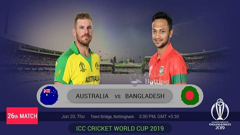 ICC World Cup 2019: Match 26, Australia vs Bangladesh, Match Prediction – Weather Report, Playing 11, Dream 11 details