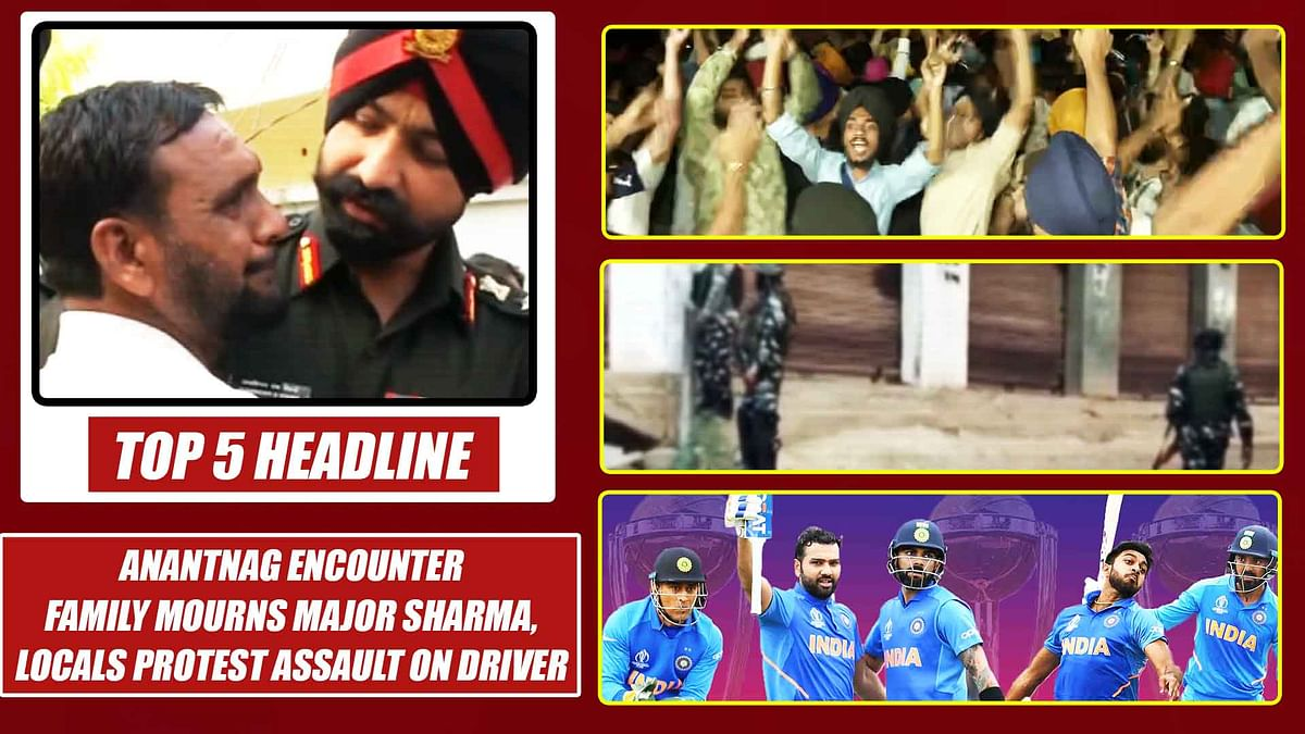 Top 5 Headlines: Anantnag Encounter|Family Mourns Major Sharma, Locals Protest Assault On Driver