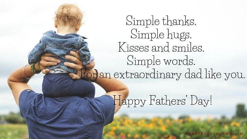 Father's Day 2019: Wishes, quotes, greetings, images to share on SMS, WhatsApp, Facebook and Instagram