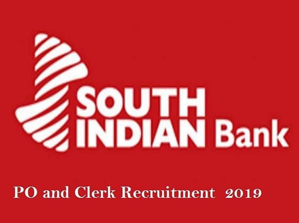South Indian Bank Recruitment 2019: Here's how you can apply