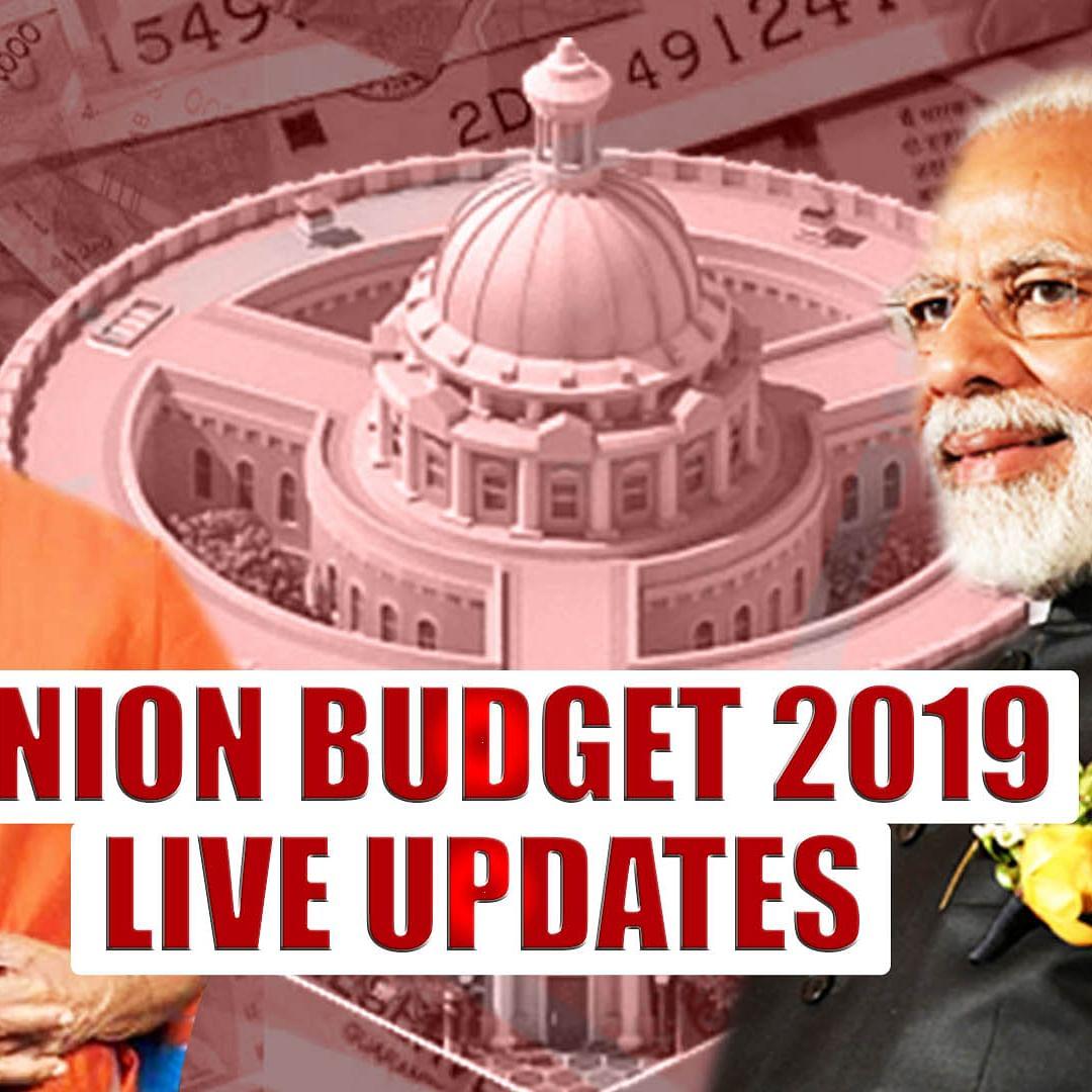Budget 2019 Updates: FM Nirmala Sitharaman Presents First Union Budget Of Modi 2.0 Government