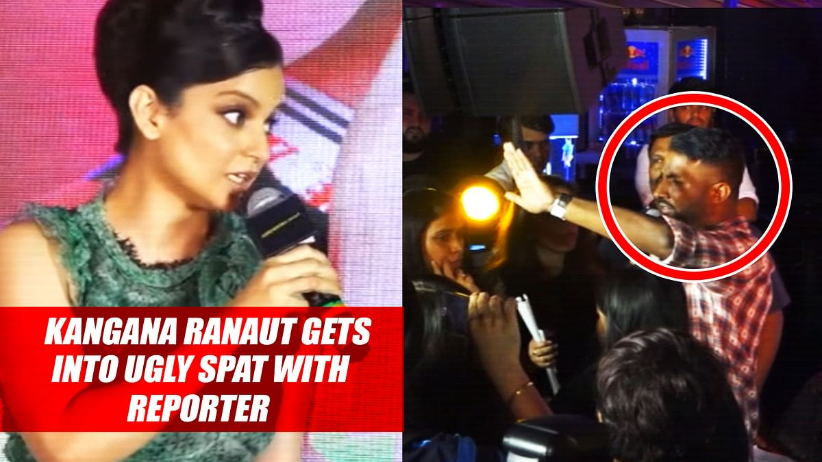 Kangana Ranaut Gets Into Ugly Spat With Reporter At Press Conference
