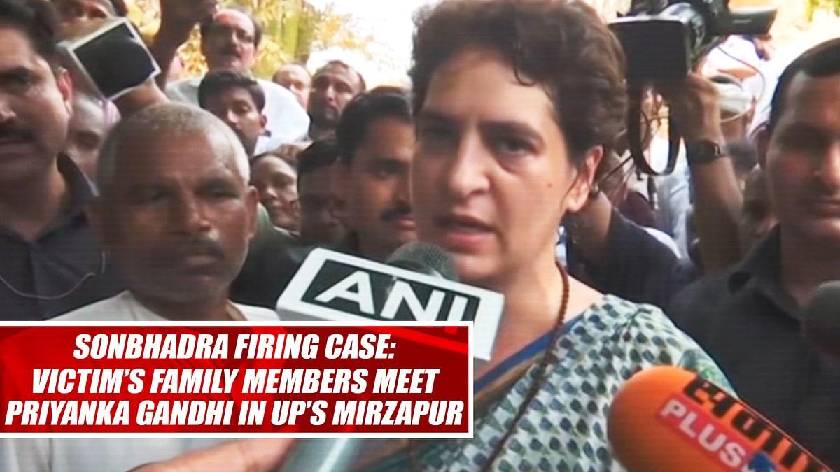 Sonbhadra firing case Victim's family members meet Priyanka Gandhi in UP's Mirzapur