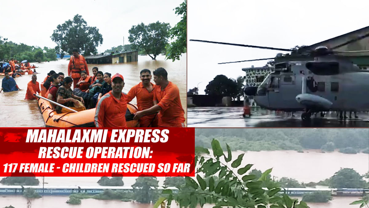 Mahalaxmi Express Rescue Operation: 117 Female And Children Rescued So Far
