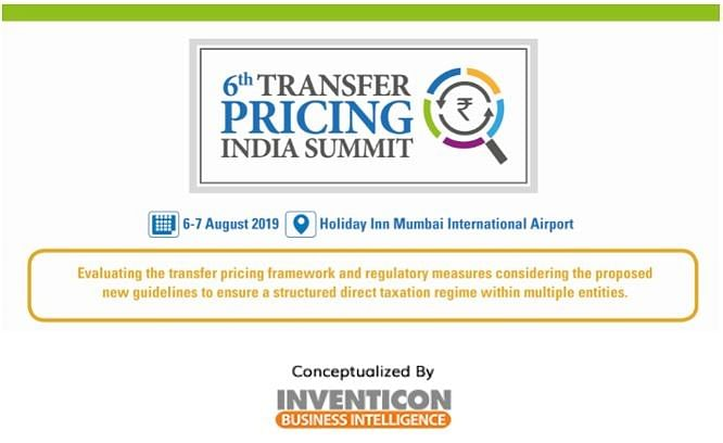 6th Transfer Pricing India Summit 2019