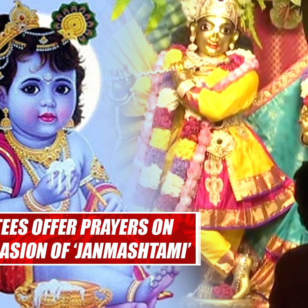 Devotees Offer Prayers On The Occasion Of #Janmashtami