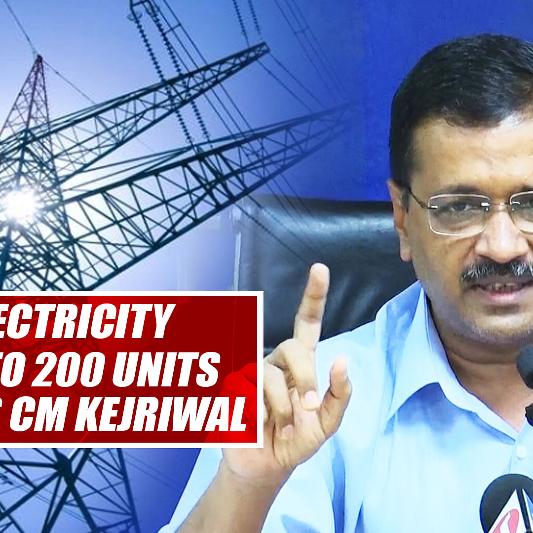 Free Electricity In Delhi Up To 200 Units, Announces CM Kejriwal