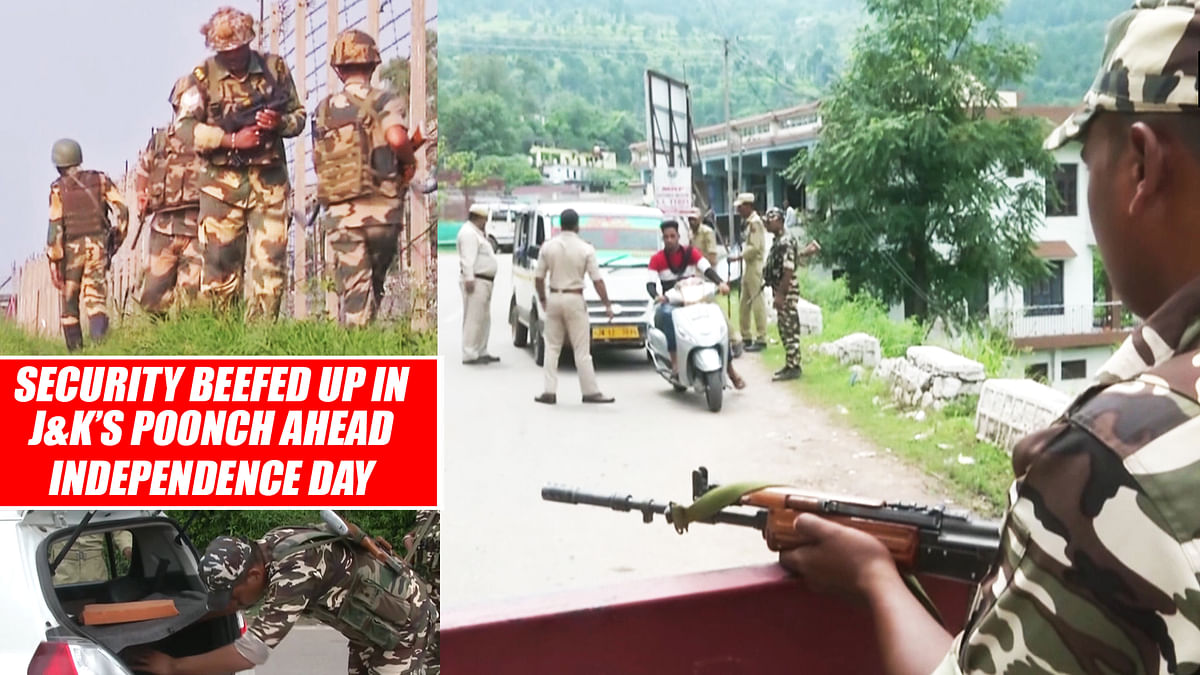 Security Beefed Up In J&K's Poonch Ahead Of #IndependenceDay