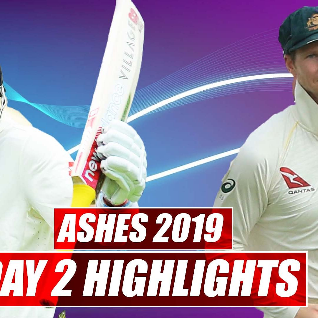 Ashes 2019 Day 2 Highlights   Australia vs England 1st Test: ENG consolidate their position on day 2