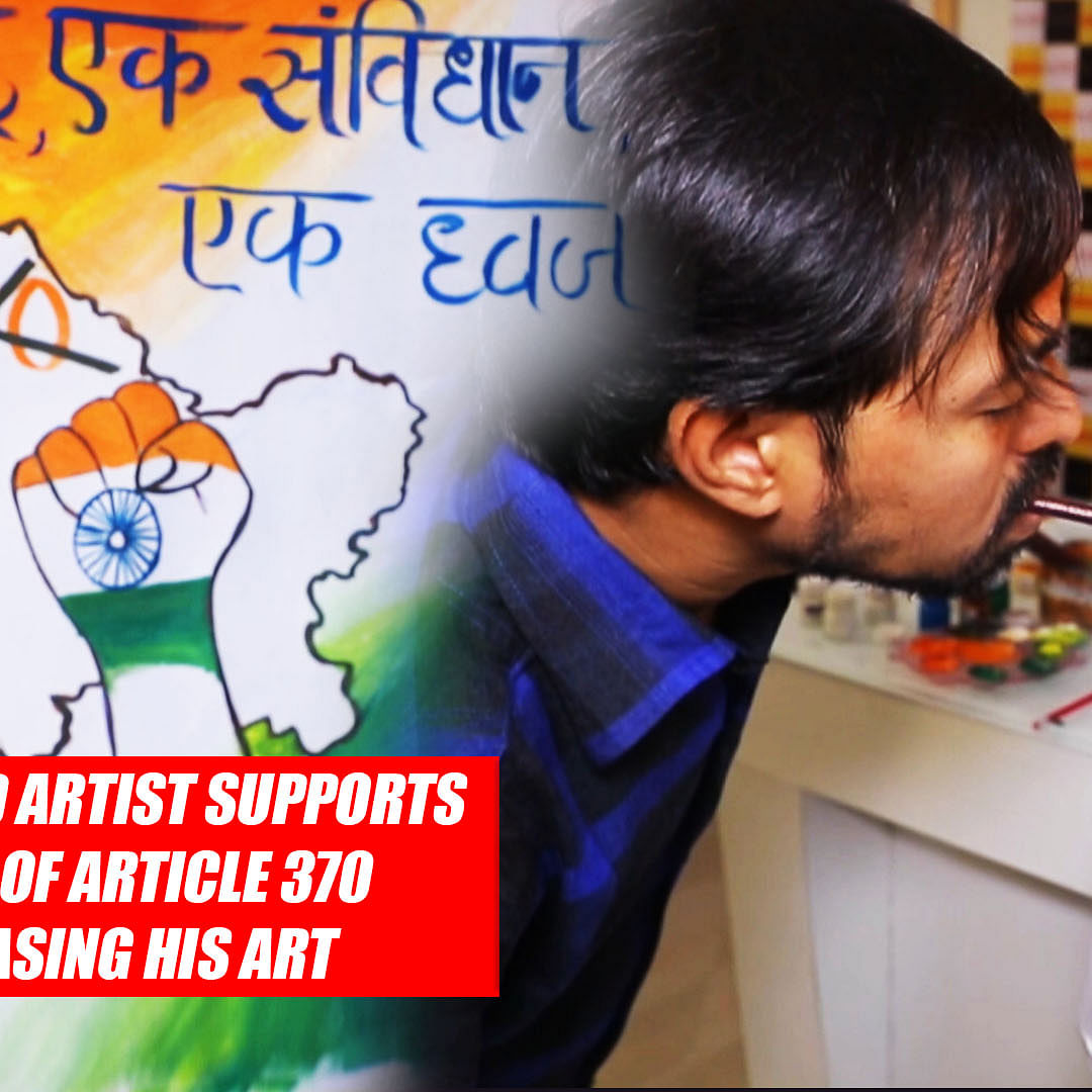 Specially-Abled Artist Supports Revocation Of Article 370 By Showcasing His Art