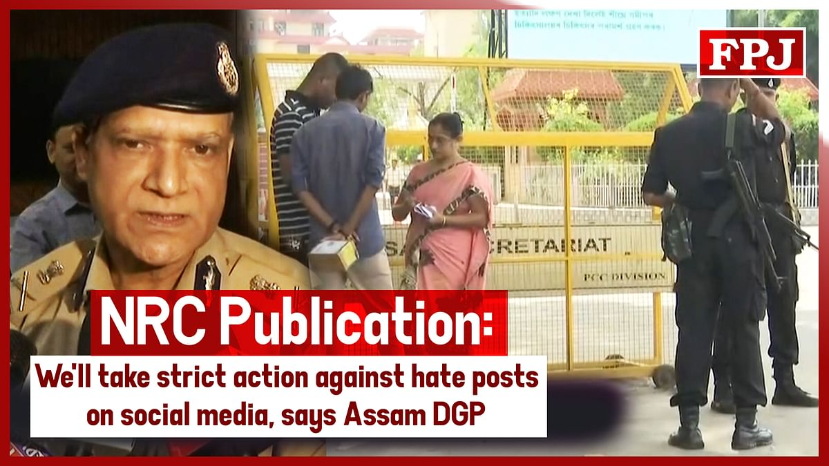 NRC publication: We'll take strict action against hate posts on social media, says Assam DGP
