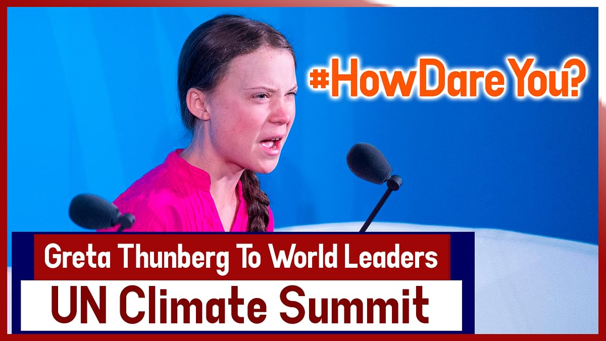 #HowDareYou? : Greta Thunberg To World Leaders At UN Climate Summit