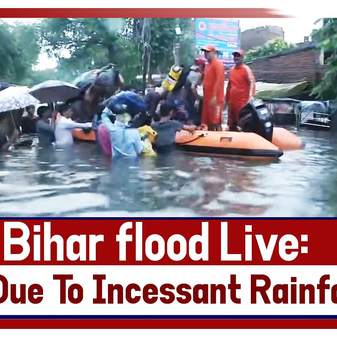 Bihar Flood Live: Death Toll Mounts To 17 Due To Incessant Rainfall