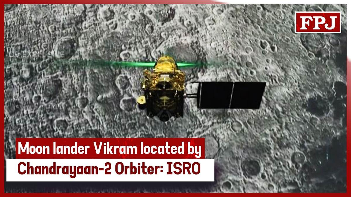 Moon lander Vikram located by Chandrayaan-2 Orbiter: ISRO
