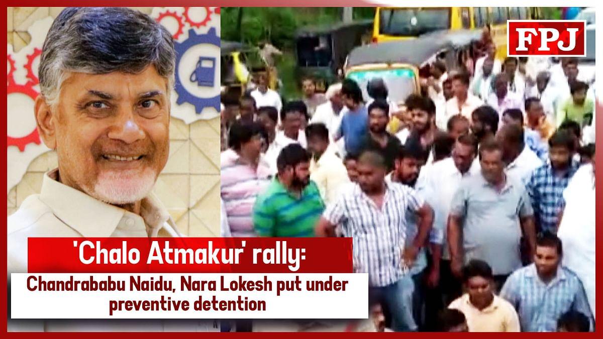 'Chalo Atmakur' Rally: Chandrababu Naidu, Nara Lokesh Put Under Preventive Detention