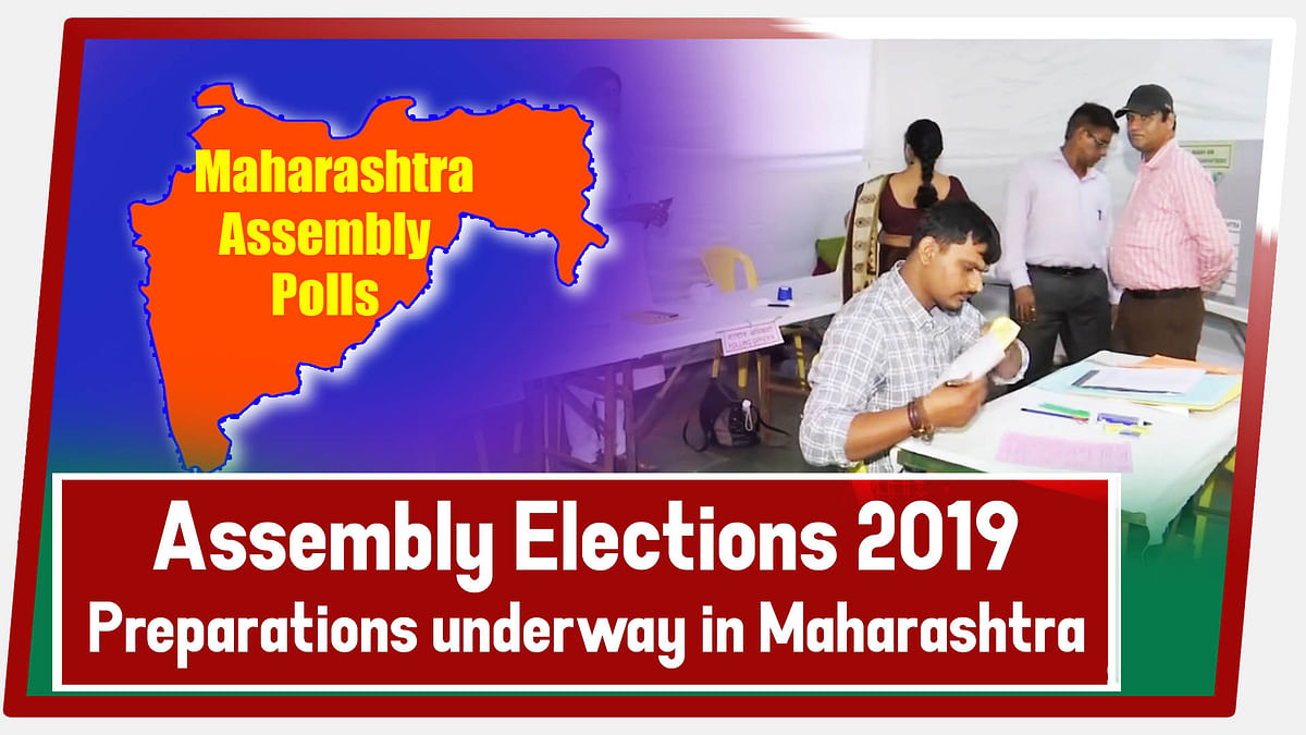 Assembly Elections 2019- Preparations Underway In Maharashtra Ahead Of Assembly Polls