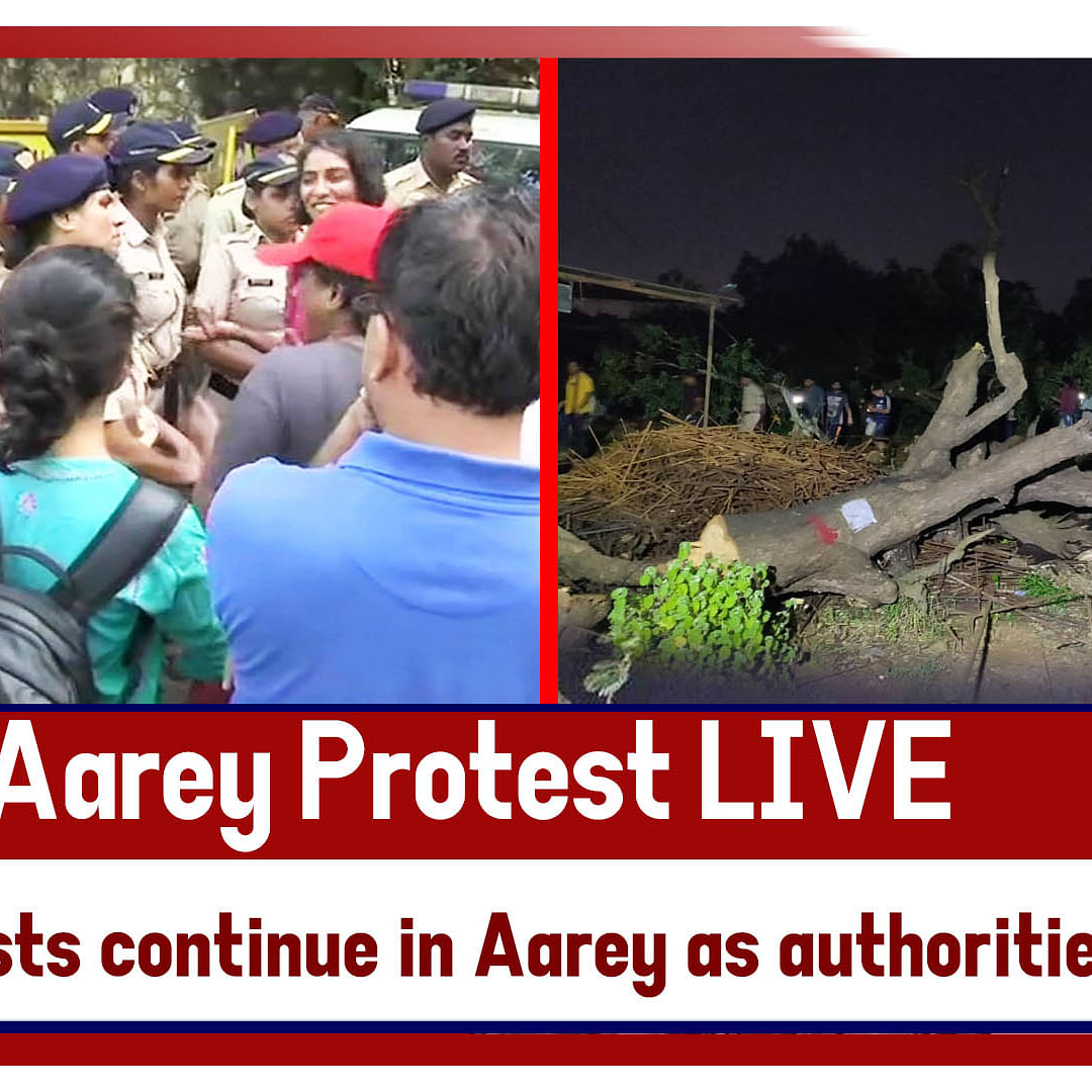 Aarey Protest LIVE - Protests Continue In Aarey As Authorities Cut Down Trees