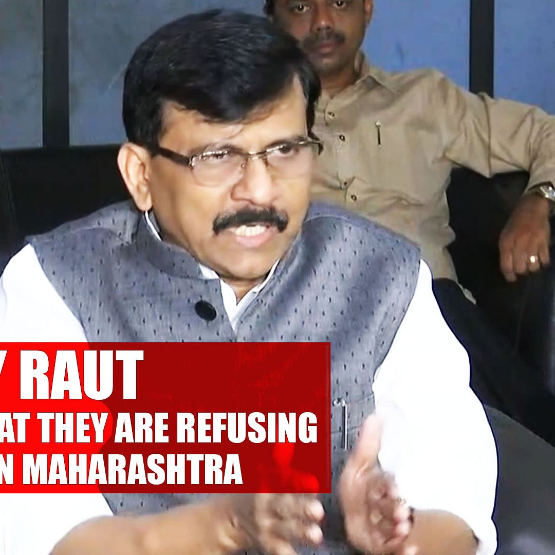 It Is BJP's Arrogance That They Are Refusing To Form Govt In Maharashtra: Sanjay Raut