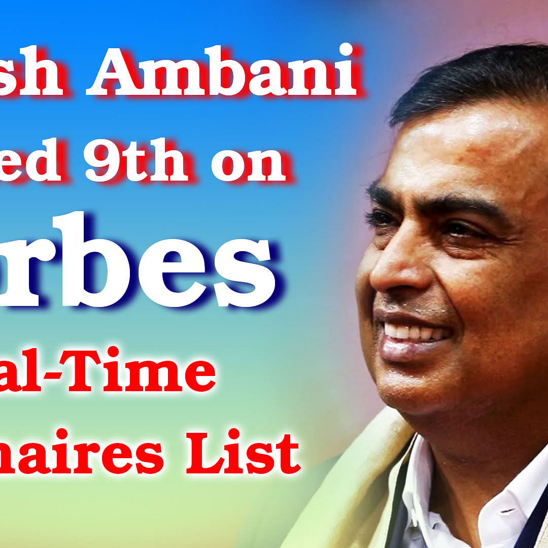 Mukesh Ambani ranked 9th on Forbes' Real-Time Billionaires List