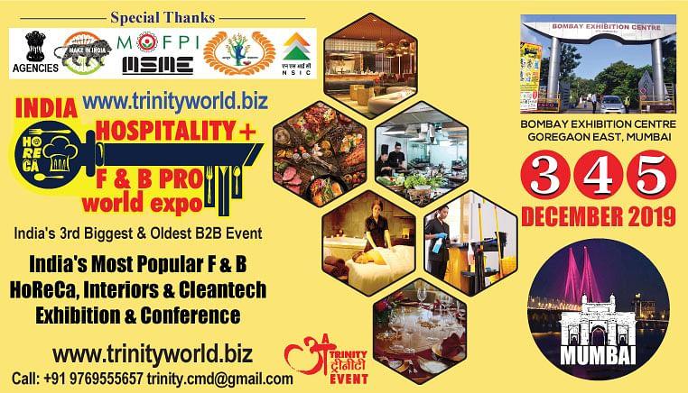 Mumbai to host 17th edition of India Hospitality + F & B Pro World Expo