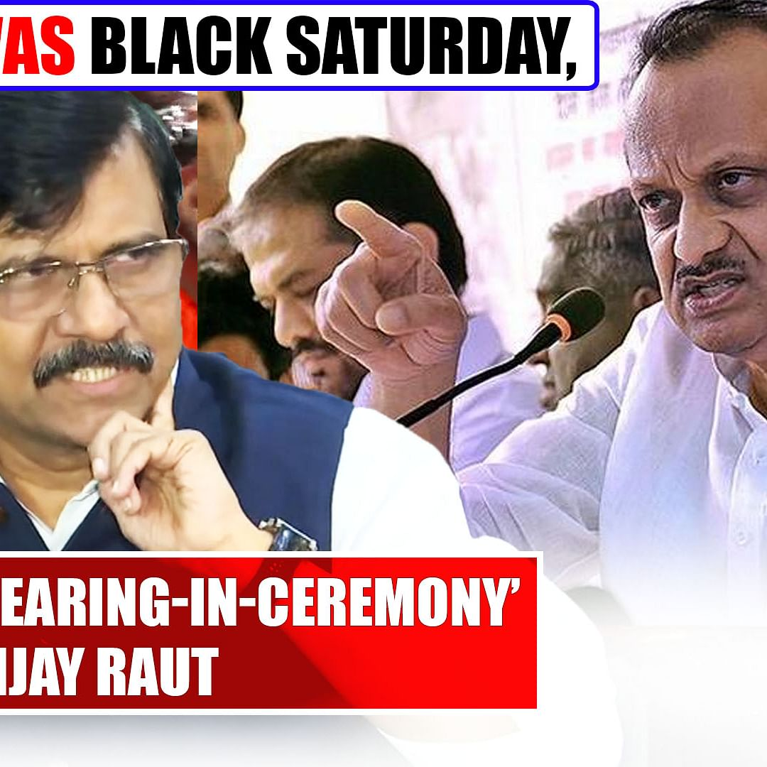 Yesterday was black Saturday, an 'accidental swearing-in-ceremony': Sanjay Raut
