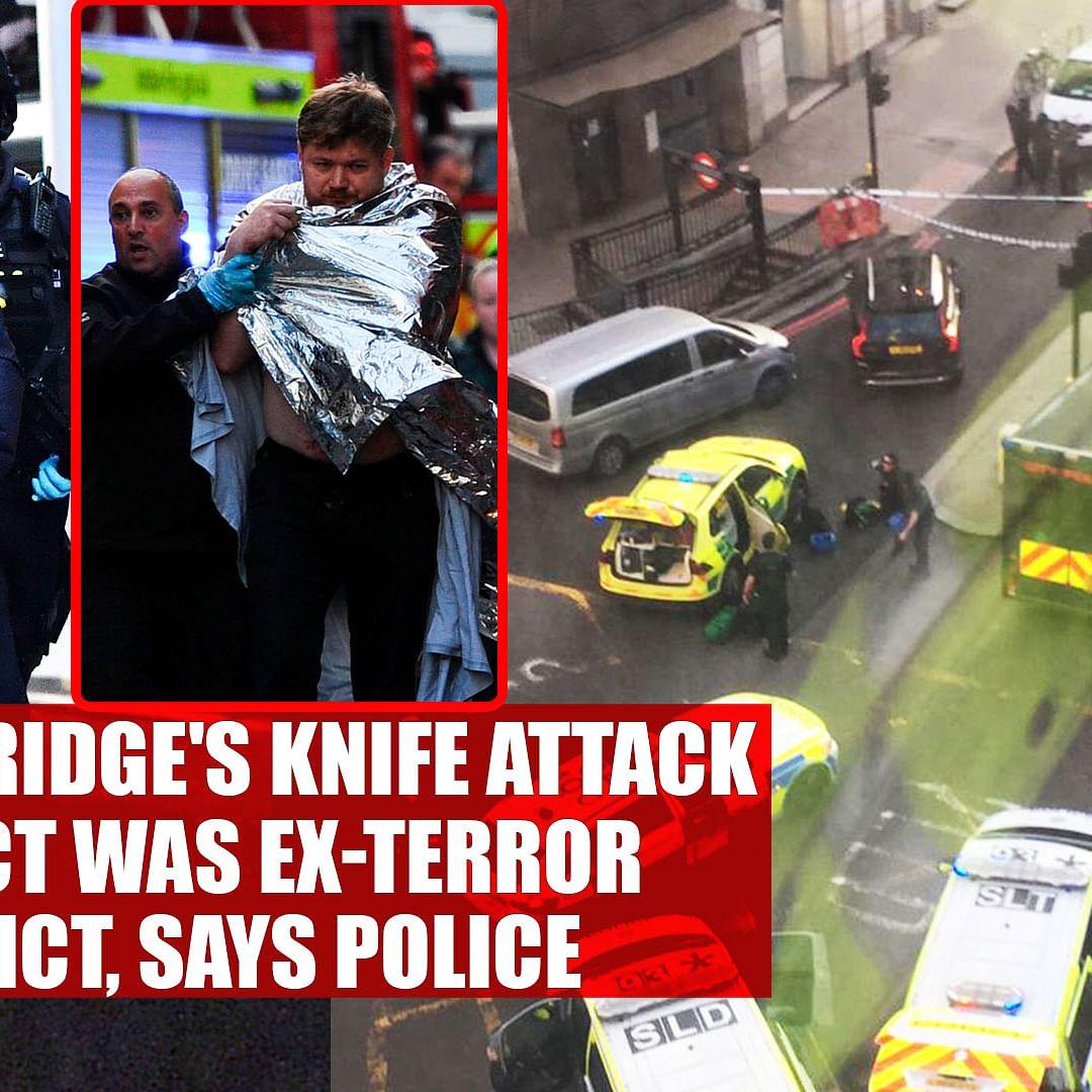 London bridge's knife attack suspect was ex-terror convict, says police