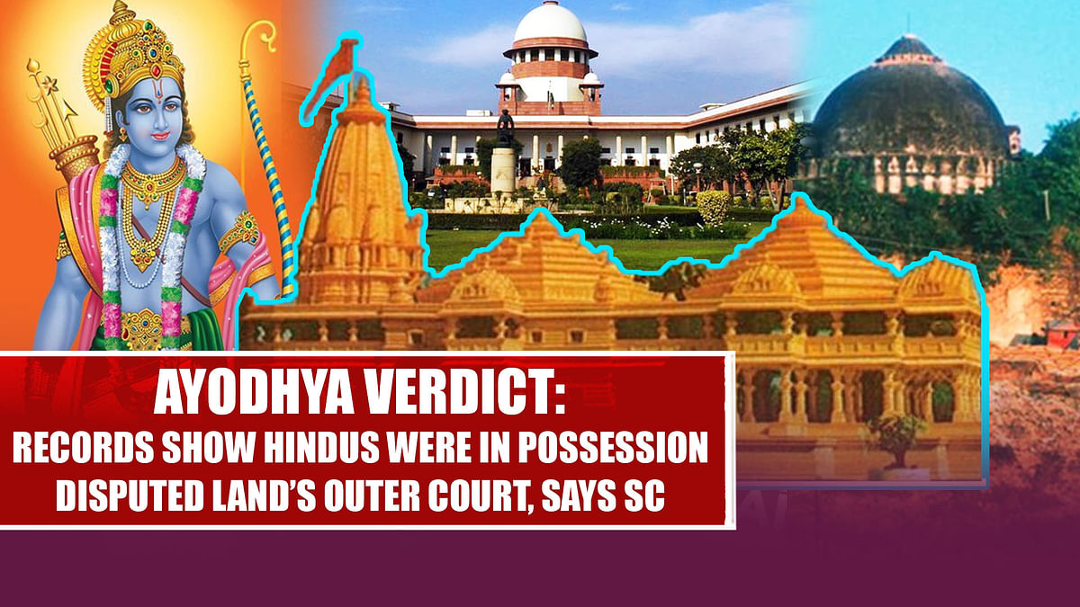 Ayodhya Verdict: Records Show Hindus Were In Possession Of Disputed Land's Outer Court, Says SC