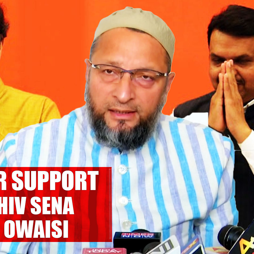 Asaduddin Owaisi- We Neither Support BJP Nor Shiv Sena Led Govt In Maharashtra