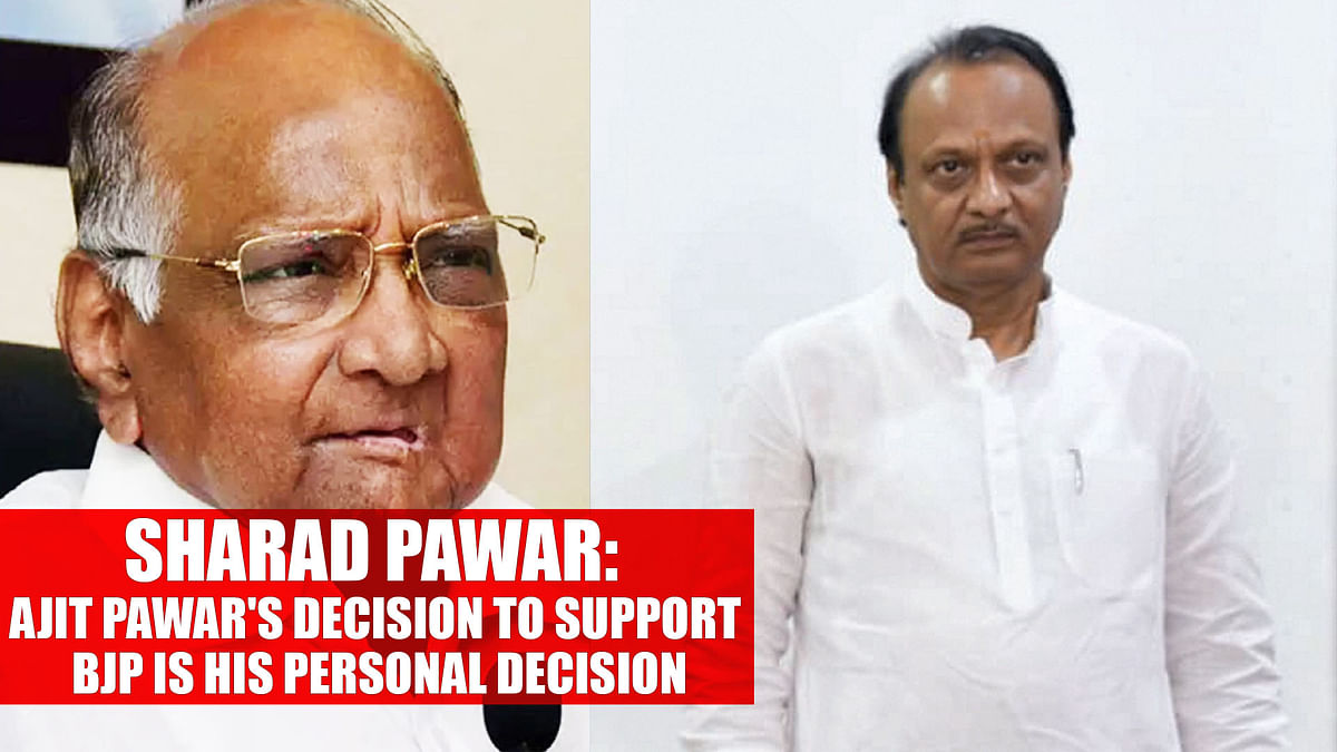 Sharad Pawar: Ajit Pawar's decision to support BJP is his personal decision