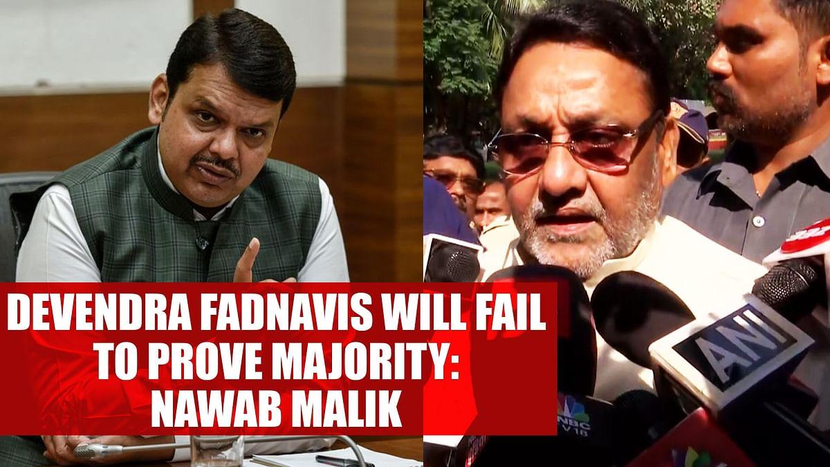Devendra Fadnavis will fail to prove majority: Nawab Malik