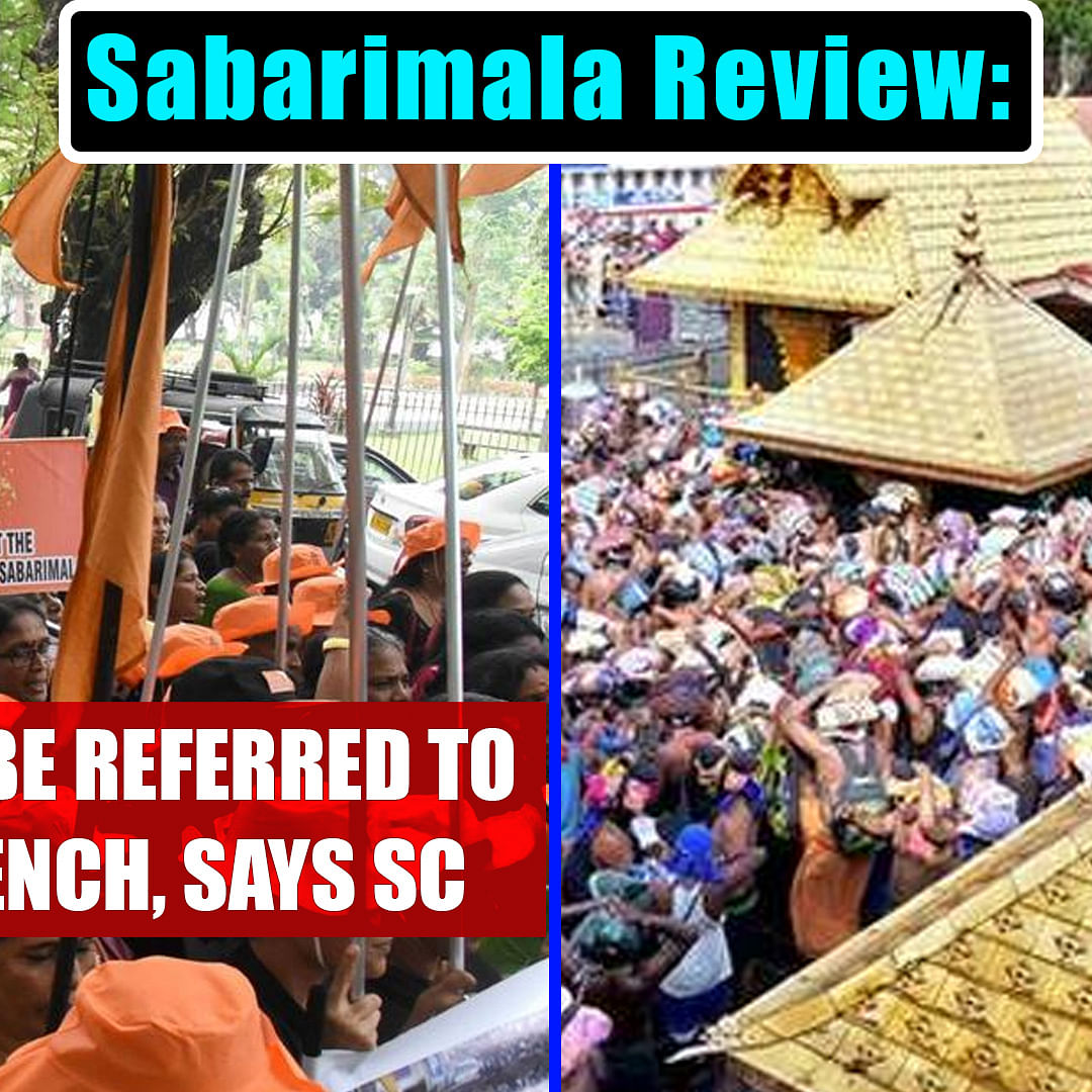 Sabarimala Review: Matter To Be Referred To 7-Judge Bench, Says SC
