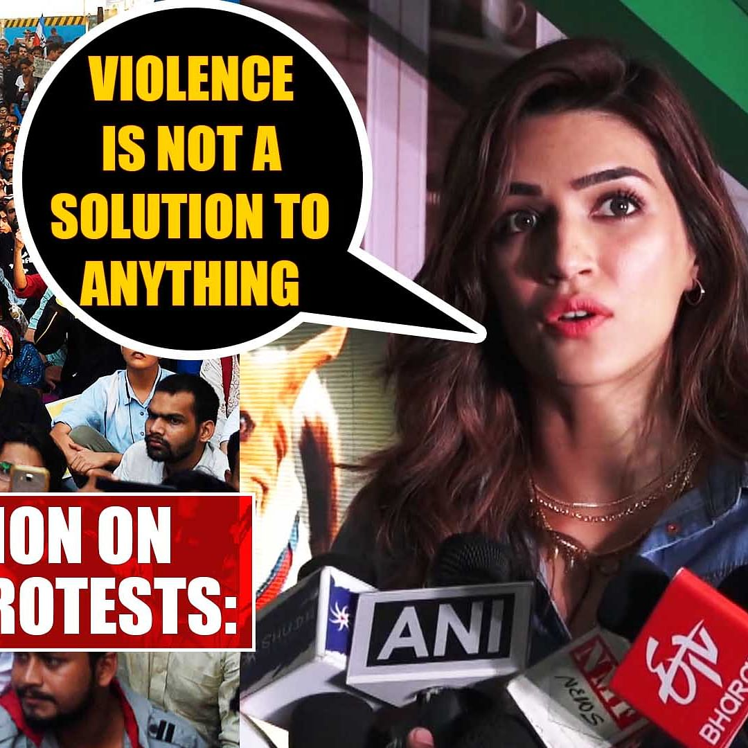 CAA Protests: Kriti Sanon says, 'violence is not a solution to anything'