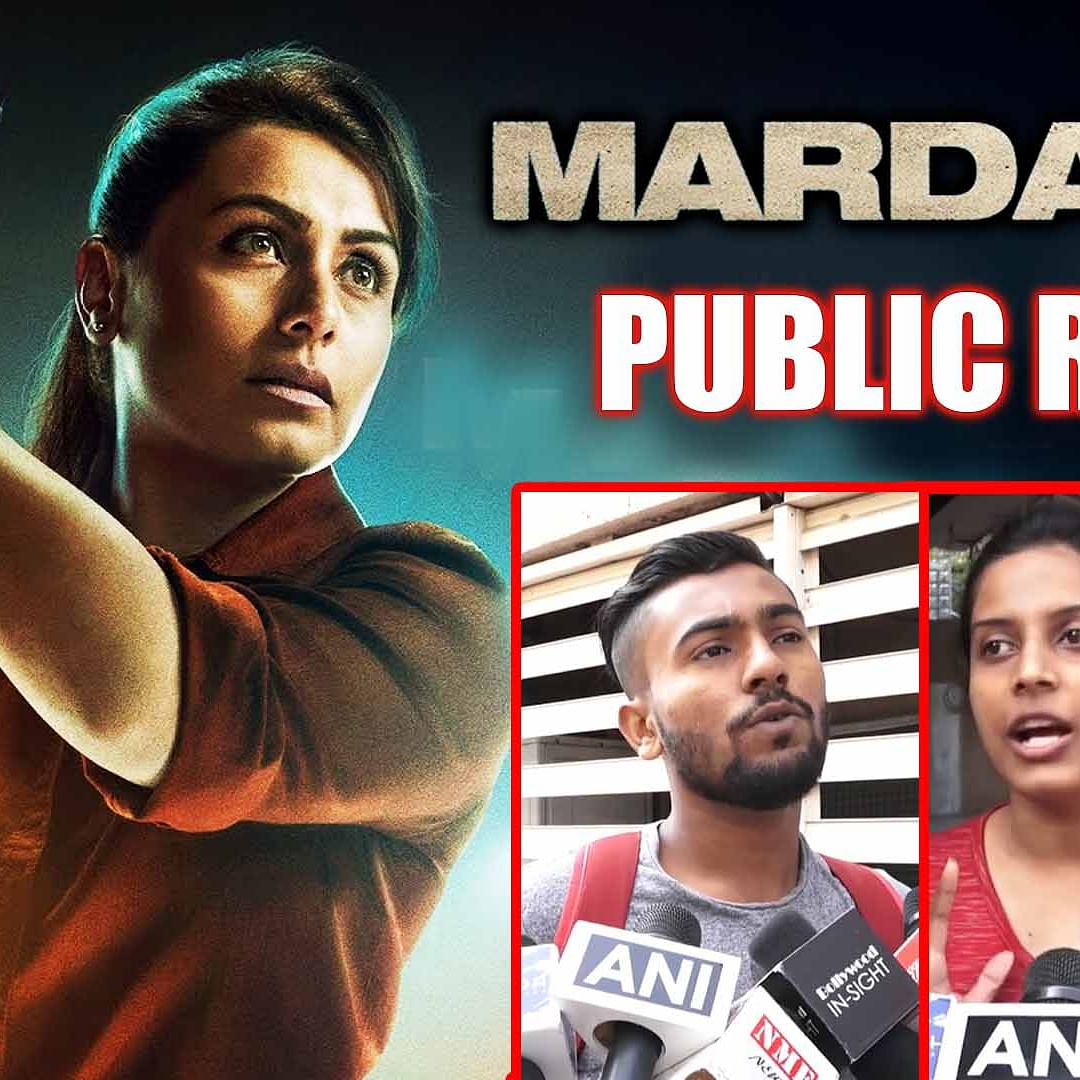 'Mardaani 2' Public Review | Fans are in love with Rani Mukerji's cop avatar