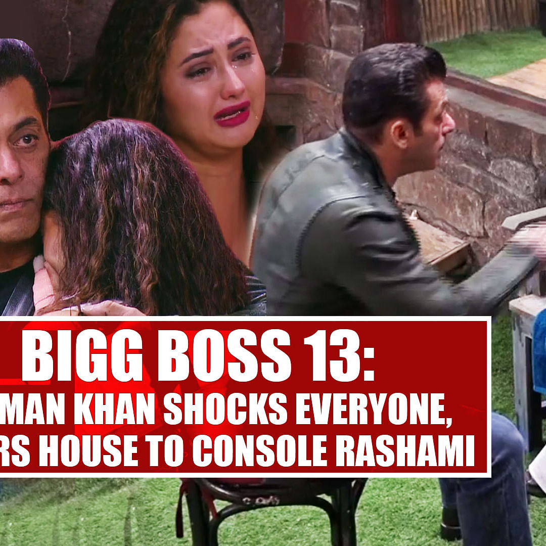 Bigg Boss 13: Salman Khan shocks everyone, enters house to console Rashami Desai