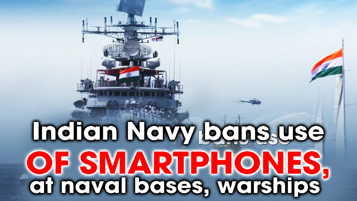 Indian Navy bans use of smartphones, social media at naval bases, warships