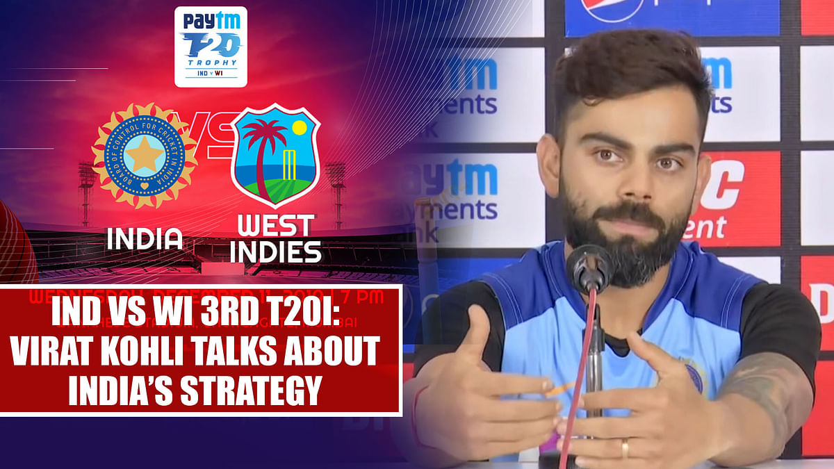 Ind vs WI 3rd T20I: Virat Kohli talks about India's strategy
