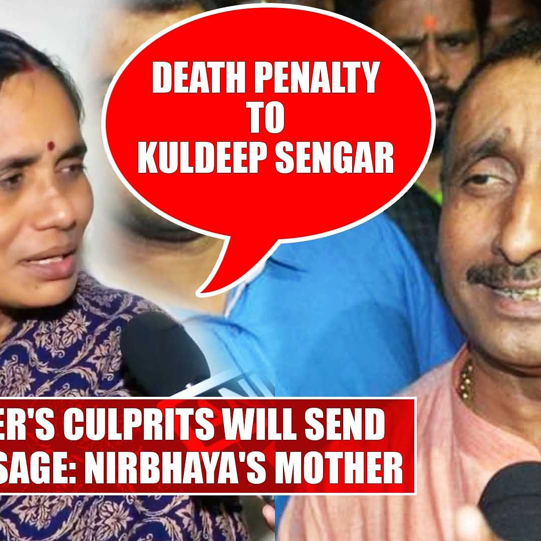 Death penalty to Kuldeep Sengar, my daughter's culprits will send strong message: Nirbhaya's mother