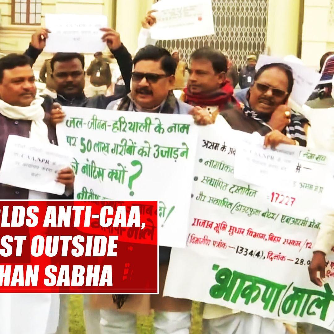 Opposition holds anti-CAA, NRC protest outside Bihar Vidhan Sabha
