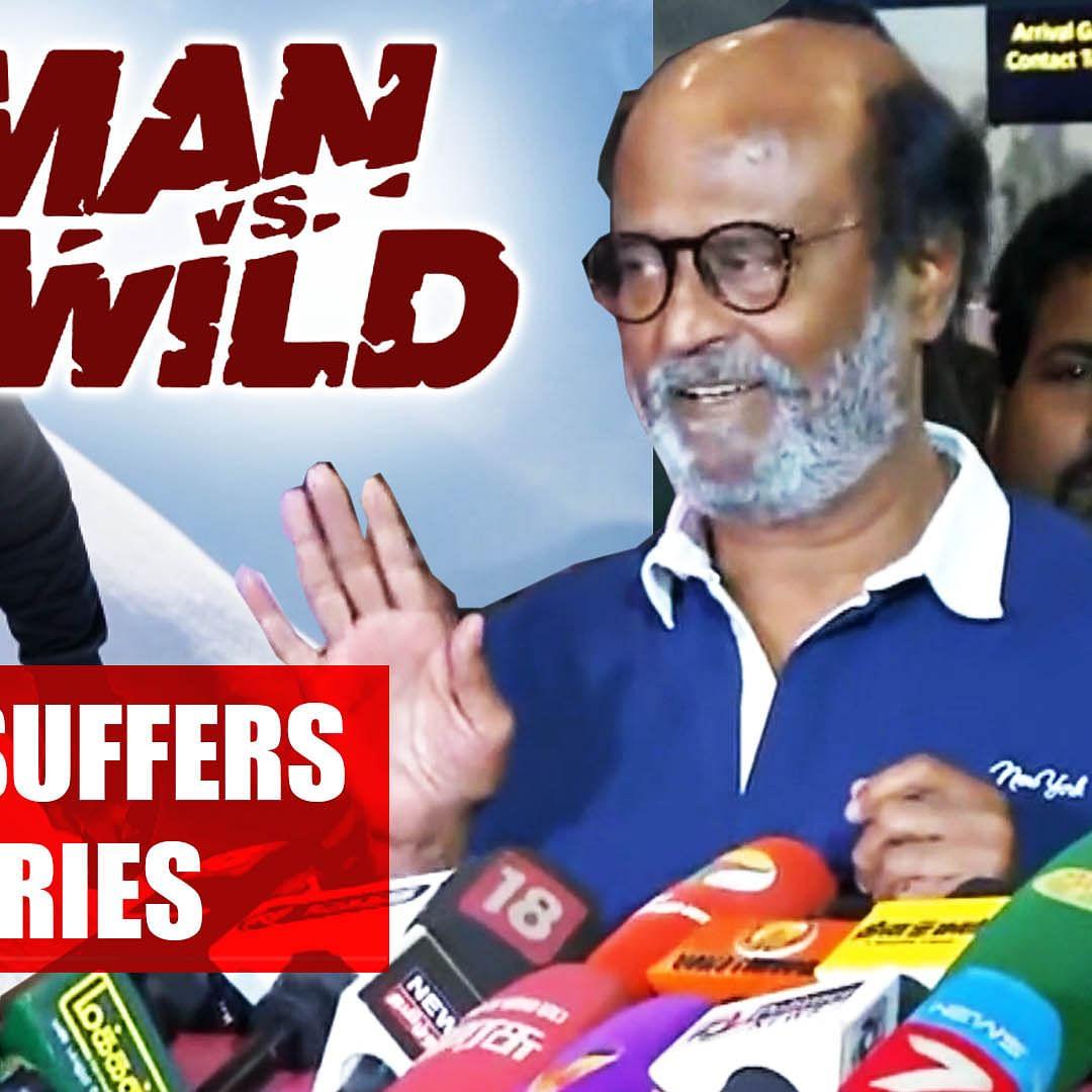 'Man vs Wild': Rajinikanth suffers minor injuries during shoot