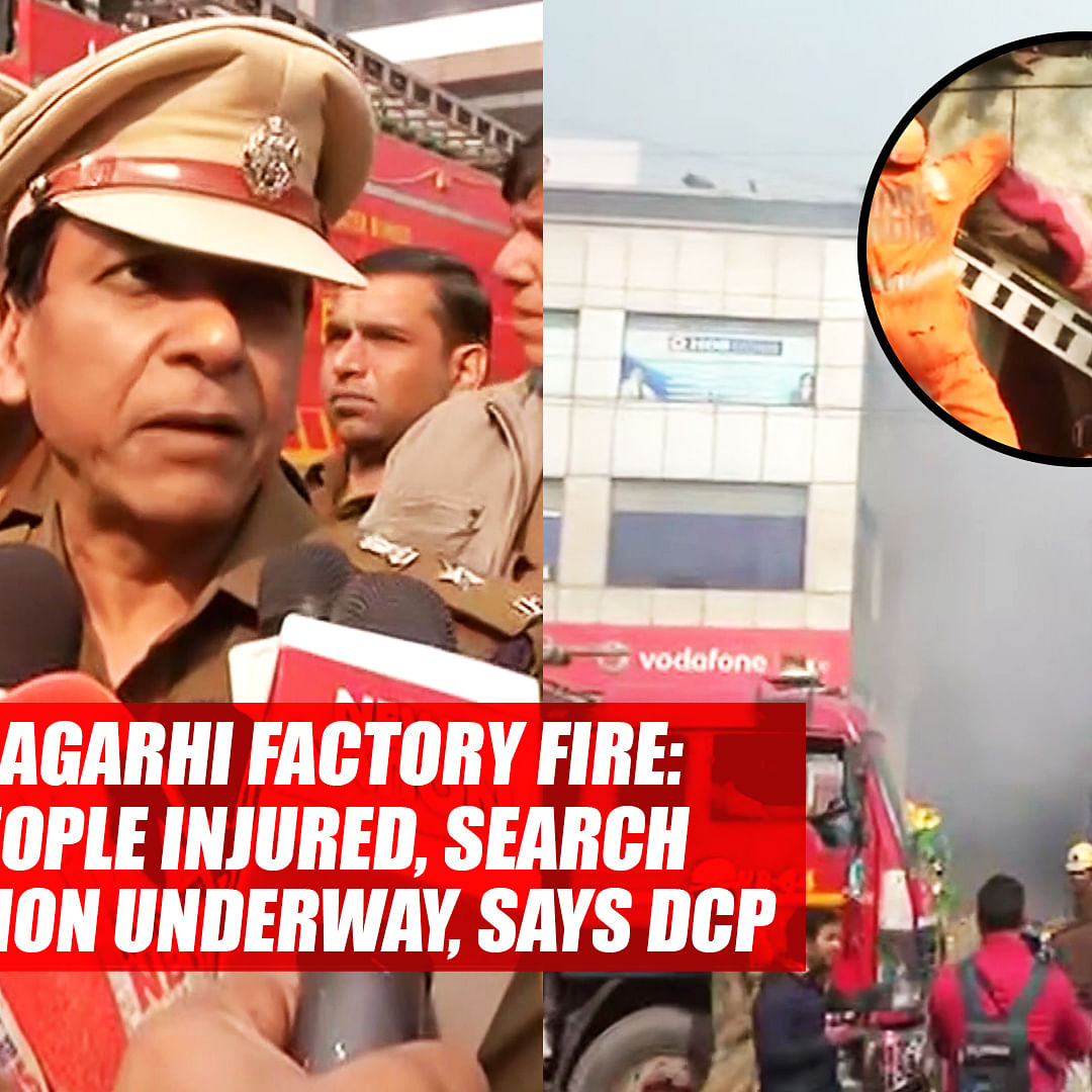 Peeragarhi factory fire: 14 people injured, search operation underway, says Addl DCP