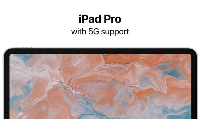 Apple may launch 5G iPad alongside iPhone 12 later this year