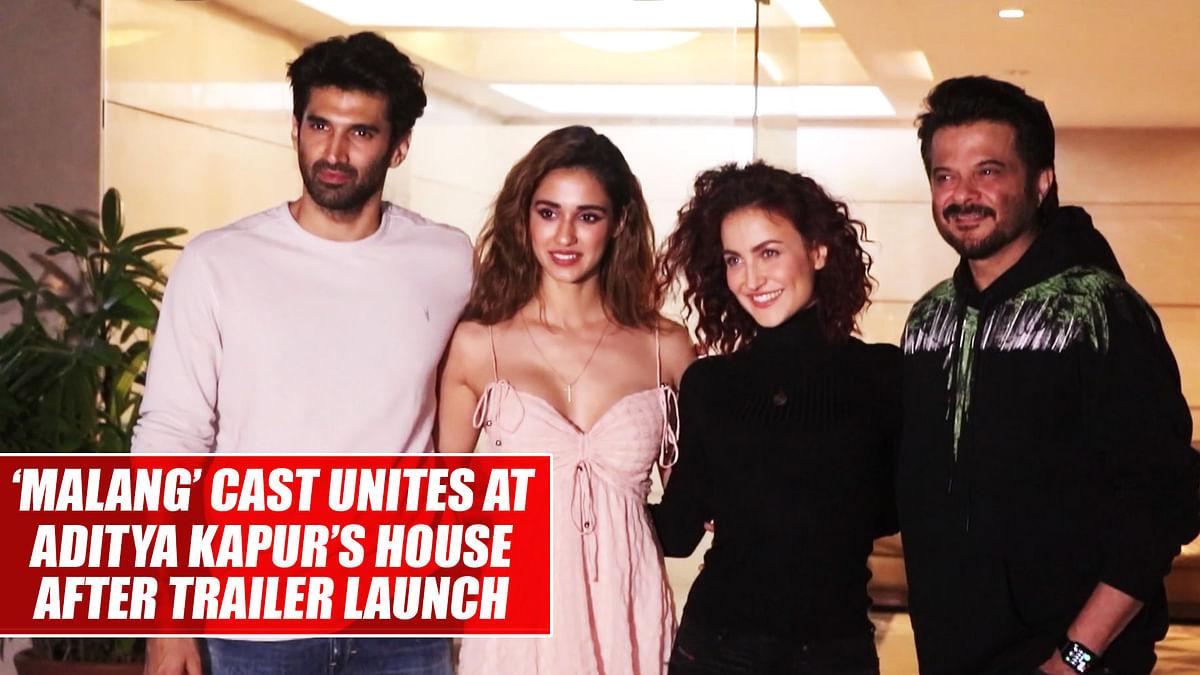 'Malang' cast unites at Aditya Kapur's house after trailer launch