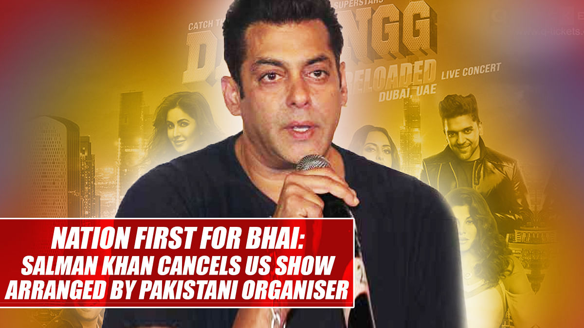 Nation first for Bhai: Salman Khan cancels US show arranged by Pakistani organiser