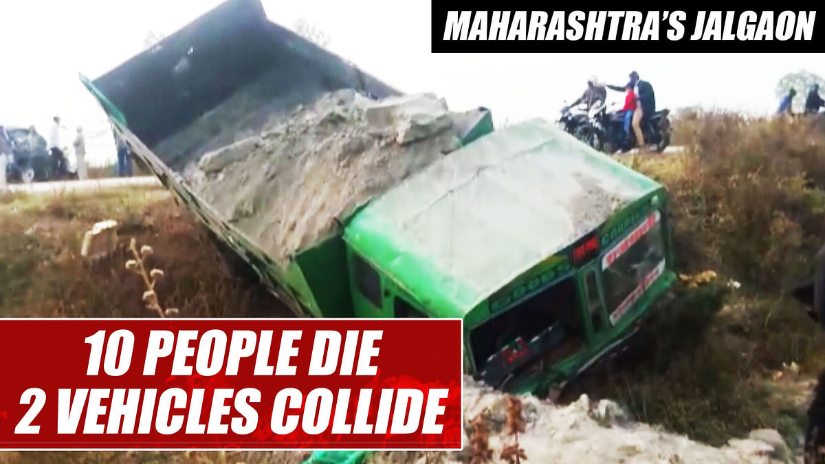 10 people die after 2 vehicles collide in Maharashtra's Jalgaon